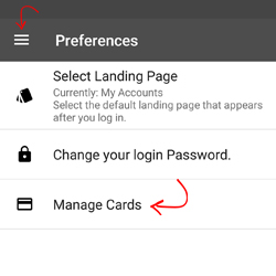 Mobile Banking screenshot with red arrows showing to choose Preferences and then Manage Cards